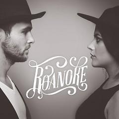 Roanoke - Roanoke