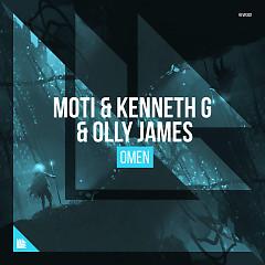 Omen (Extended Mix) (Single) - MOTi, Kenneth G, Olly James