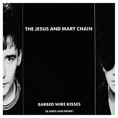 Barbed Wire Kisses (CD1)