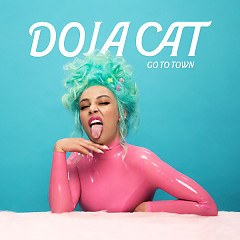 Go To Town (Single) - Doja Cat