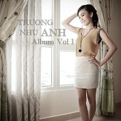 Trương Như Anh Vol.1 - Trương Như Anh