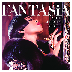 Side Effects Of You (Deluxe Version) - Fantasia Barrino