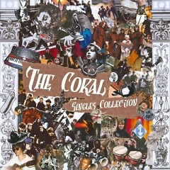 The Coral - Singles Collection (CD1) - The Coral
