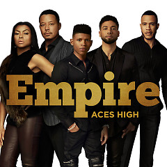 Aces High (Single) - Empire Cast, Serayah