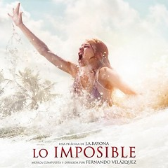 Lo Imposible / The Impossible OST
