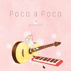Poco A Poco (Single) - ACOUSTEA