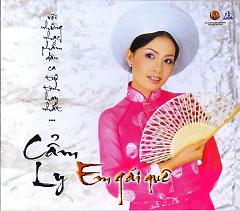 Album Em Gái Quê - Cẩm Ly