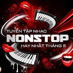 Nhạc Nonstop Hay Nhất - Various Artists