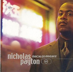 Nick@Night - Nicholas Payton