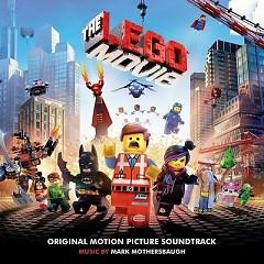 The Lego Movie OST (P.1) - Mark Mothersbaugh,Various Artists