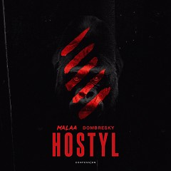 Hostyl (Single) - Malaa, Dombresky