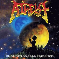 Unquestionable Presence (CD2) - Atheist