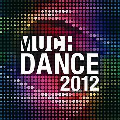MuchDance 2012  - Various Artists