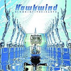 Blood Of The Earth - Hawkwind