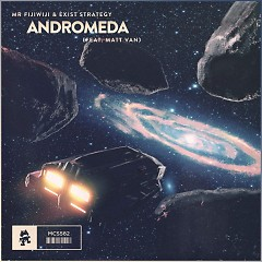 Andromeda (Single) - Mr FijiWiji, Exist Strategy