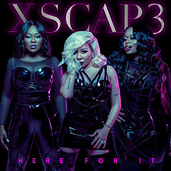 Here For It (EP) - Xscape