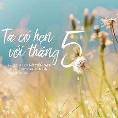 Ta Có Hẹn Với Tháng 5 (Single) - Nguyên Hà
