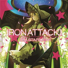 Dim.STARLIGHT - IRON ATTACK!