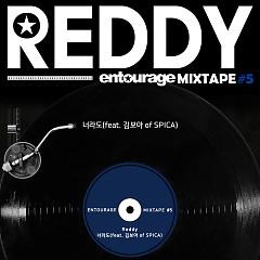 Entourage Mixtape #5 (Single) - Reddy