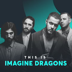 Những Bài Hát Hay Nhất Của Imagine Dragons - Imagine Dragons