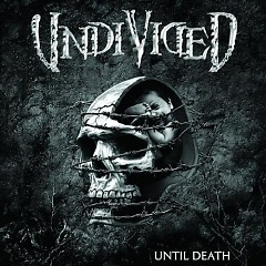 Until Death - Undivided