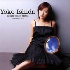Open Your Mind ~Chiisana Hane Hirogete~ - Yoko Ishida