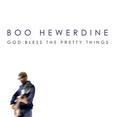 Boo Hewerdine - God Bless The Pretty Things