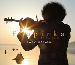 Etupirka - Best Acoustic - - Taro Hakase