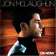 OK Now - Jon Mclaughlin