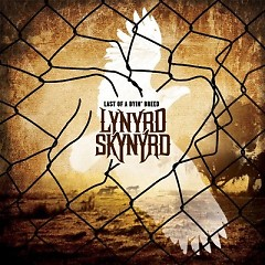Last Of A Dyin' Breed (Special Edition) - Lynyrd Skynyrd