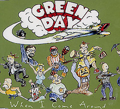 When I Come Around - CDS - Green Day