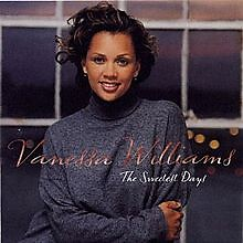 The Sweetest Days - Vanessa Williams