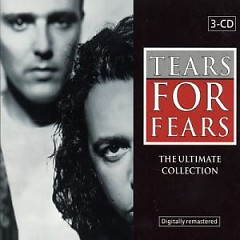 Tears For Fears - The Ultimate Collection (CD1) - Tears For Fears