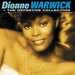 Definitive Collection - Dionne Warwick