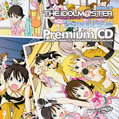 THE iDOLM@STER Eternal Prism Premium CD