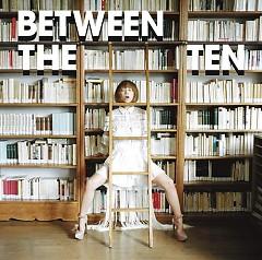 Between The Ten (CD1)