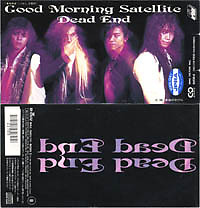 Good Morning Satellite - DEAD END