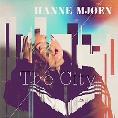 The City (Single) - Hanne Mjøen
