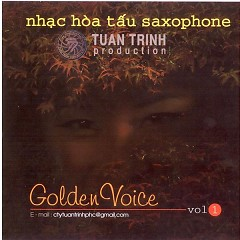 Golden Voice  - Ngọc Minh ((Saxophone))