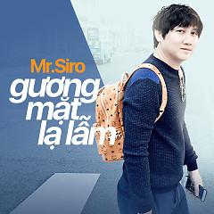 Album Gương Mặt Lạ Lẫm (Single) - Mr Siro