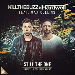 Still The One (Single) - Kill The Buzz, Hardwell