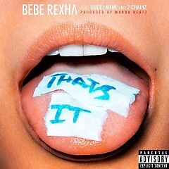 That's It (Single) - Bebe Rexha
