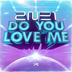 Do You Love Me - 2NE1