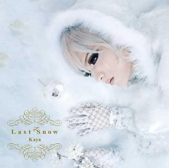 Last Snow (Limited Edition)