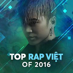 Rap Việt Nổi Bật 2016 - Various Artists