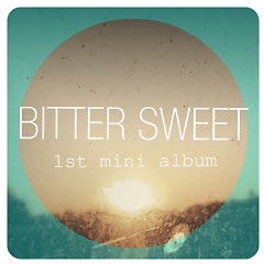 Bitter Sweet (1st Mini Album) - Choi Young Jun