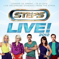 Steps: Live! 2012 (O2 Arena, London) - Steps