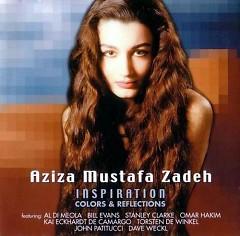 Inspiration - Aziza Mustafa Zadeh