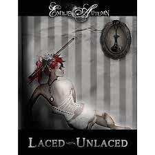 Laced,  Unlaced - Emilie Autumn