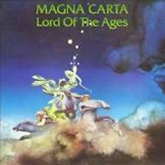 Lord Of The Ages - Magna Carta (Band)